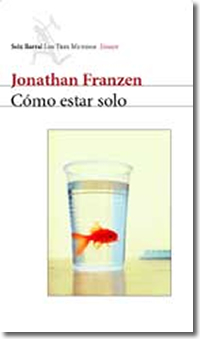 Cómo estar solo, de Jonathan Franzen